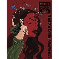 Weng's Chop Cinema Megazine #10: More Expensive Color Edition