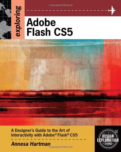 Exploring Adobe Flash CS5 (Design Exploration Series) by Brand: Cengage Learning