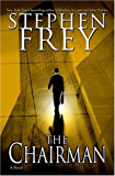 The Chairman: A Novel (Christian Gillette)