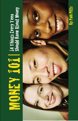 Download Money 101: 14 Things Every Teen Should Know About Money PDF