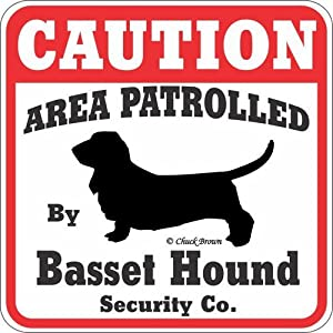 Caution Area Patrolled by Basset Hound Security Sign 4