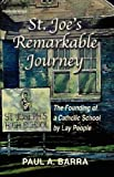 St Joe's Remarkable Journey, Paul A. Barra, 0979160049