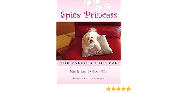 Amazoncom Spice Princess The Talking Shih Tzu She Is Fun To Live