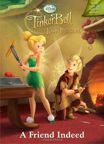(Tinker Bell and the Lost Treasure: A Friend Indeed (Hologramatic Sticker Book))