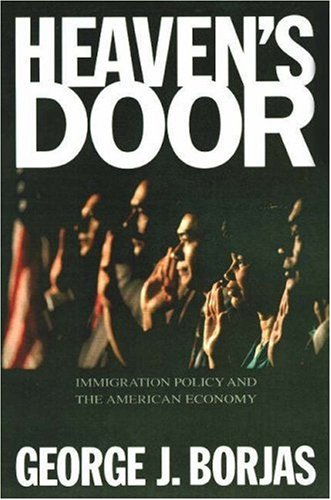 Heaven's Door  Immigration Policy And The American Economy