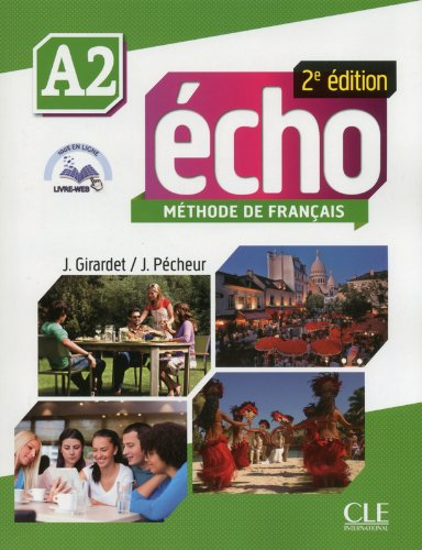 Echo Niveau A2 Eleve + Portfolio + DVD 2ed (French Edition)