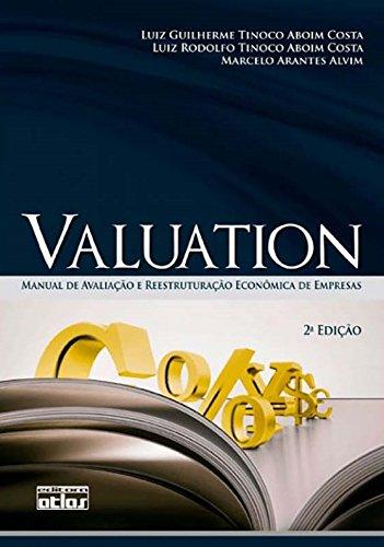 Read Online Valuation. Manual de Avaliação e Reestruturação Econômica de Empresas (Em Portuguese do Brasil) ebook