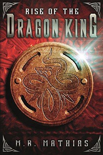 Rise of the Dragon King (Dragoneers Saga Book 5)
