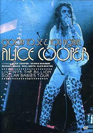 c9cff9be306c0 Amazon.com: Good To See You Again, Alice Cooper - Live 1973 ...