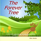 img - for The Forever Tree by Hilary Hawkes (2015-03-27) book / textbook / text book