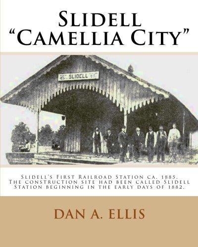 Slidell - Camellia City (City Of Slidell)