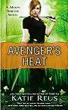 Avenger's Heat: A Moon Shifter Novel (Moon Shifter Series)