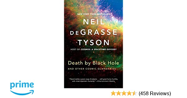 Death by black hole and other cosmic quandaries neil degrasse death by black hole and other cosmic quandaries neil degrasse tyson 9780393350388 amazon books fandeluxe Images