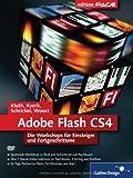 Flash CS4: Die Workshops für Einsteiger und Fortgeschrittene (Galileo Design)