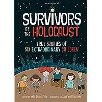Survivors of the Holocaust: (A Graphic Novel)