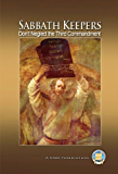 Sabbath Keepers - Don't Neglect the Third Commandment