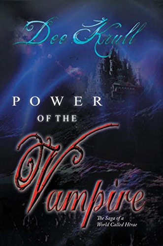 Book: Power of the Vampire - The Saga of a World Called Htrae by Dee Krull