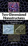 Two-Dimensional Nanostructures, Mahmood Aliofkhazaeri and Nasar Ali, 1439866651