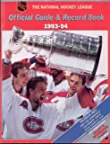 img - for The National Hockey League Official Guide & Record Book 1993 - 94. book / textbook / text book