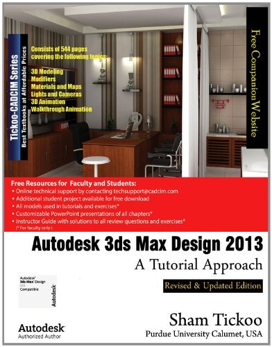 Download By Prof. Sham Tickoo Purdue Univ. Autodesk 3ds Max Design 2013: A Tutorial Approach [Paperback] ebook