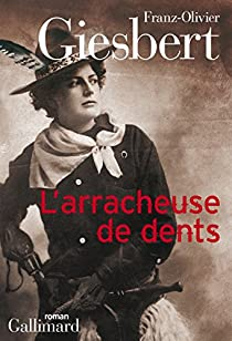 L'arracheuse de dents par Giesbert