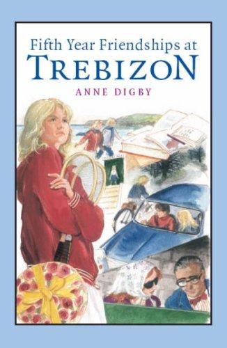 Download Fifth Year Friendships at Trebizon ebook