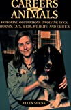 Careers with Animals, Ellen Shenk, 0811729621