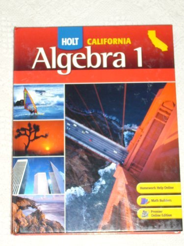Holt California Algebra 1, Student Edition