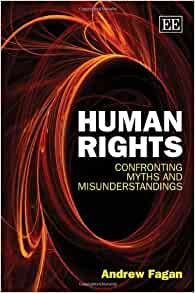 Human Rights Confronting Myths And Misunderstandings