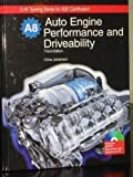 Auto Engine Performance and Driveabilty, Johanson, Chris, 160525052X