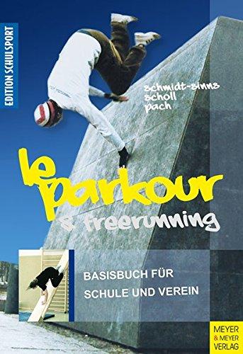 le-parkour-freerunning-basisbuch-fr-schule-und-verein-edition-schulsport