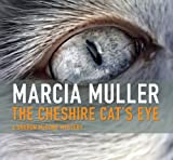 Front cover for the book The Cheshire Cat's Eye by Marcia Muller