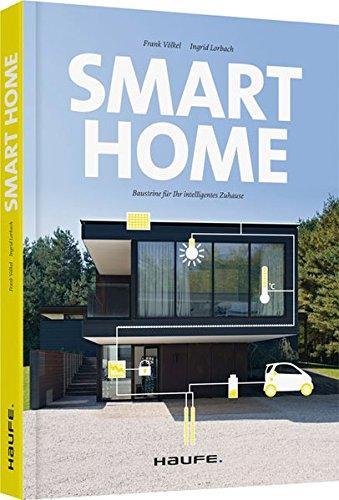 Smart home bausteine für ihr intelligentes zuhause haufe fachbuch