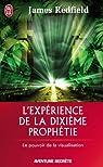 L'expérience de la dixième prophétie par Redfield
