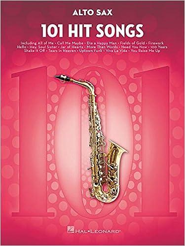 Amazon com: 101 Hit Songs: for Alto Sax (9781495075308): Hal