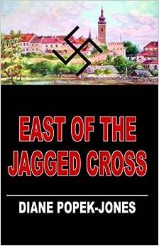 Book East of the Jagged Cross by Diane Popekjones (2010-10-08)
