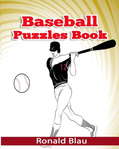 Baseball Puzzles Book: Baseball Word Searches, Cryptograms, Alphabet Soups, Dittos, Piece By Piece Puzzles All You Want to Challenge to Keep Your Brain Young (Volume 2) pdf