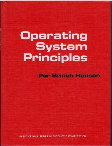 Operating System Principles (Prentice-Hall Series in Automatic Computation)