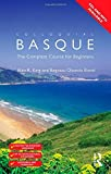 Colloquial Basque: A Complete Language Course (Colloquial Series) by Begotxu Olaizola Elordi (1996-05-24)