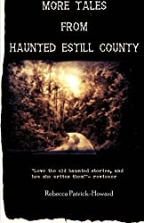 More Tales from Haunted Estill County