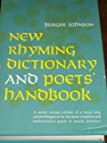 New Rhyming Dictionary and Poets' Handbook, Burges Johnson, 0060122056