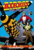 Airboy and the Airfighters, Chuck Dixon, 1936814382