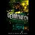 Germination (Feast of Weeds Book Zero)
