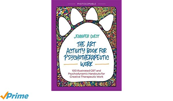 The Art Activity Book for Psychotherapeutic Work: 100 Illustrated ...