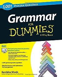 Grammar: 1,001 Practice Questions For Dummies