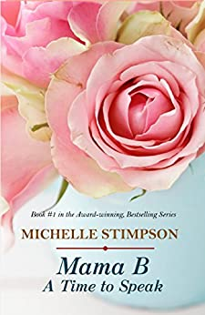 Mama B - A Time to Speak (Book 1) by [Stimpson, Michelle]