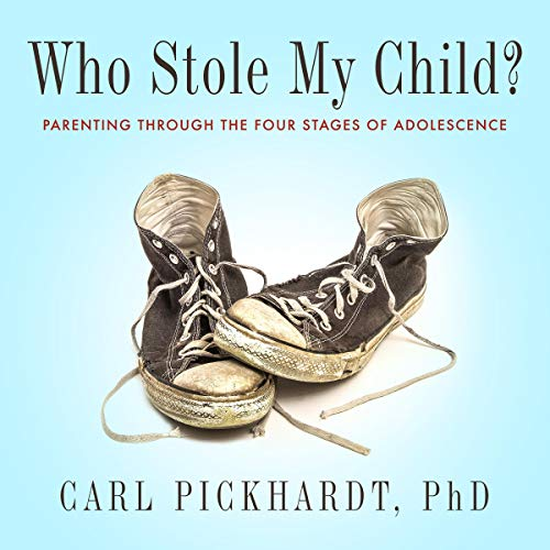Pdf Fitness Who Stole My Child?: Parenting Through the Four Stages of Adolescence