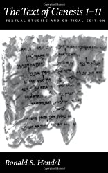 The Text of Genesis 1-11: Textual Studies and Critical Edition