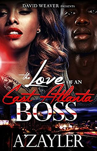 book cover of The Love of an East Atlanta Boss