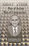 img - for Harry Stern: Man of Action, Man of Compassion book / textbook / text book